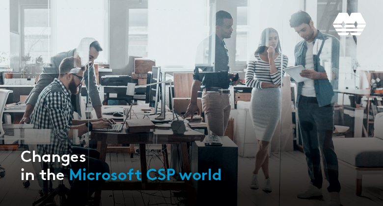 Changes in the Microsoft CSP world