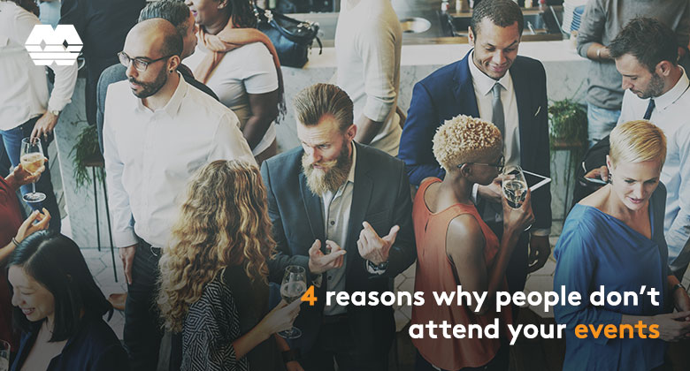 4 reasons why people don't attend your events