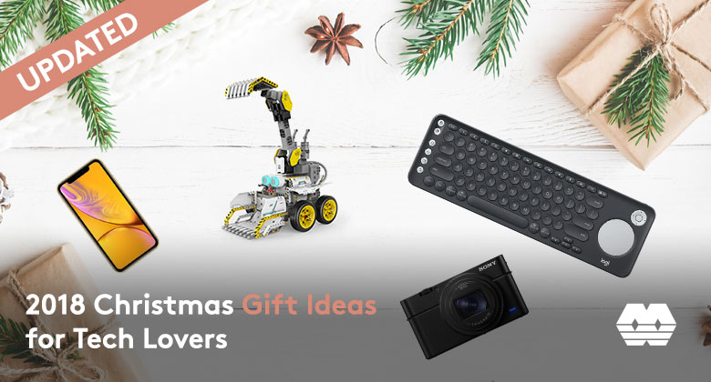2018 Christmas Gift Ideas for Tech Lovers (Updated)