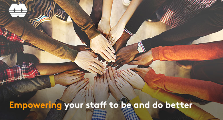 Empowering your staff to be and to do better