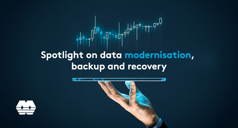 Data modernisation, backup and recovery