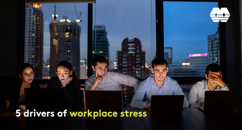 5 drivers of workplace stress