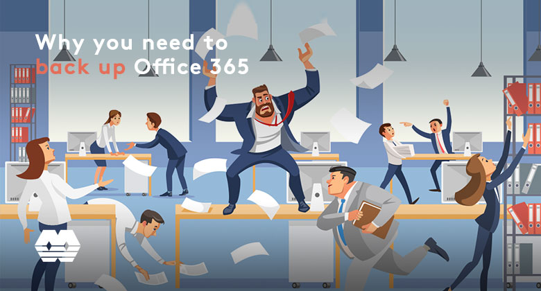 Why you need to back up Office 365