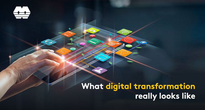 What digital transformation really looks like