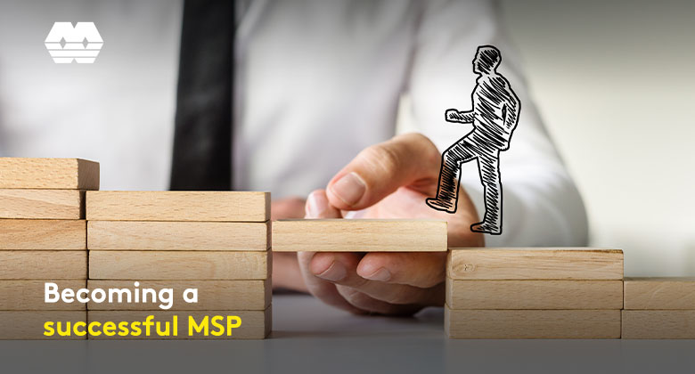 Becoming a successful MSP