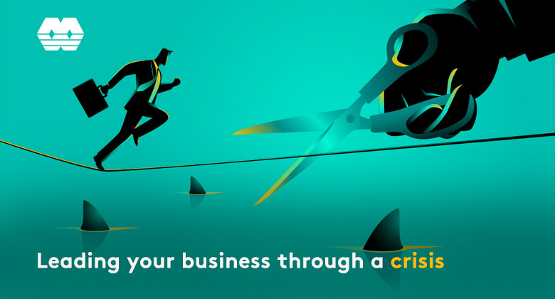 Leading your business through a criss